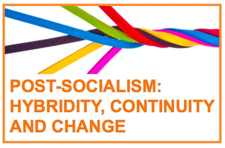 Post-socialism: hybridity, continuity and change