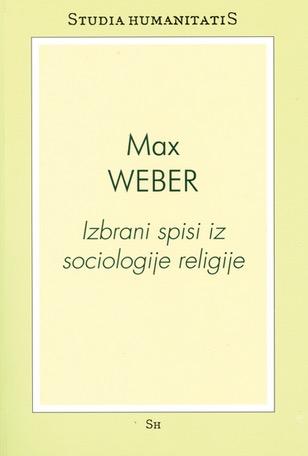 Max Weber: Izbrani spisi iz sociologije religije