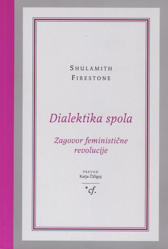 Vabilo na pogovor o knjigi Dialektika spola: zagovor feministične revolucije
