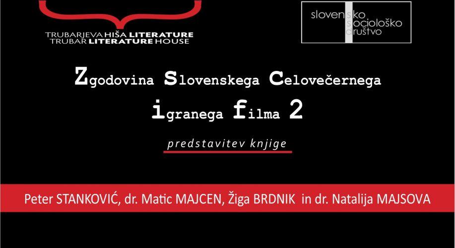 [6. 10.] Vabilo na pogovor o knjigi Zgodovina slovenskega celovečernega igranega filma 2: Preporod slovenskega filma (1988–2004)